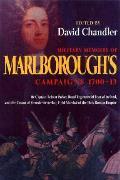 Military Memoirs of Marlboroughs Campaigns 1702 1712