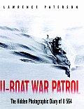 U Boat War Patrol The Hidden Photograp