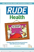 Rude Health Jokes for Doctor Nurses & the Medically Minded