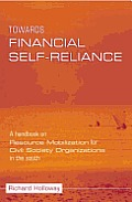 Towards Financial Self-Reliance: A Handbook on Resource Mobilization for Civil Society Organizations in the South