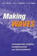 Making Waves: Integrating Coastal Conservation and Development
