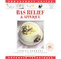 Bas Relief & Applique Sugarcraft Skills