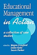 Educational Management in Action: A Collection of Case Studies