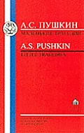 Pushkin: Little Tragedies
