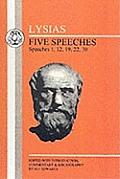 Lysias: Five Speeches: 1, 12, 19, 22, 30
