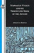 Maphaeus Vegius and His Thirteenth Book of the Aeneid