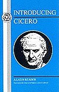 Introducing Cicero: A Latin Reader