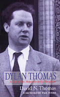 Dylan Thomas A Farm Two Mansions & a Bungalow