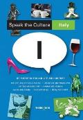 Speak the Culture Italy Be Fluent in Italian Life & Culture