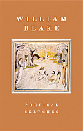 William Blake Poetical Sketches