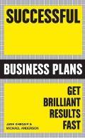 Successful Business Plans: Get Brilliant Results Fast