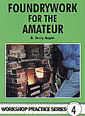 Foundrywork For The Amateur Workshop Pra
