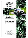 Land Rover Discovery Series II 1999-2004 My Handbook: Publication Number Lrl 0459bb Which Includes Lrl 0459eng and Lrl 0545eng