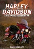 Harley Davidson a Pictorial Celebration