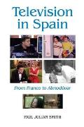 Television in Spain: From Franco to Almod?var