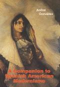 A Companion to Spanish American Modernismo