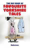 Big Book of Favourite Yorkshire Tales