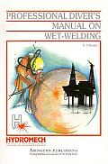 Professional Divers Manual on Wet Welding