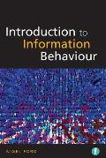 Introduction to Information Behavior