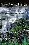 Saint Moling Luachra: A Pilgrimage from Sliabh Luachra to Rinn Ros Broic Above the Stream