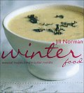 Winter Food Seasonal Recipes for the Colder Months