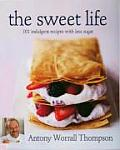 Sweet Life 101 Indulgent Recipes With Le
