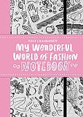 My Wonderful World of Fashion Journal