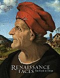 Renaissance Faces: Van Eyck to Titian