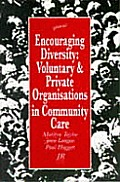 Encouraging Diversity: Voluntary & Private Organizations in Community Care