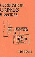 Workshop Wrinkles and Recipes
