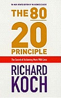 80 20 Principles the Secret of Achieving More with Less