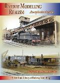 Railway Modelling Realism: an Aspirational Guide