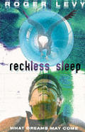 Reckless Sleep