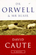 Dr Orwell & Mr Blair
