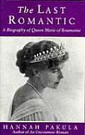Last Romantic Queen Marie Of Roumania