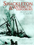 Shackleton & The Antarctic Explorers