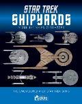 Star Trek Shipyards Star Trek Starships 2151 2293 The Encyclopedia of Starfleet Ships