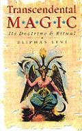 Transcendental Magic Its Doctrine & Ritu