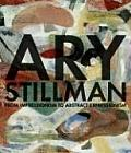 Ary Stillman From Impressionism to Abstract Expressionism