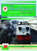The Welsh Highland Railway V. 3