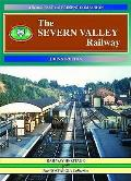 Severn Valley Railway: a Second Past and Present Companion