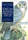 Druid Animal Oracle Deck Working with the Sacred Animals