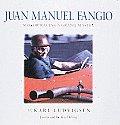 Juan Manuel Fangio Motor Racings Grand Master