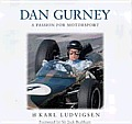 Dan Gurney The Ultimate Motor Racer
