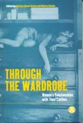 Through the Wardrobe: Women's Relationships with Their Clothes
