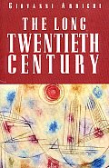 Long Twentieth Century Money Powe