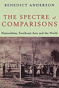 Spectre of Comparisons Nationalism Southeast Asia & the World