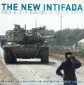 New Intifada Resisting Israels Apartheid