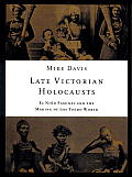 Late Victorian Holocausts El Nino Famines & the Making of the Third World
