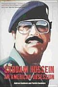 Saddam Hussein An American Obsession